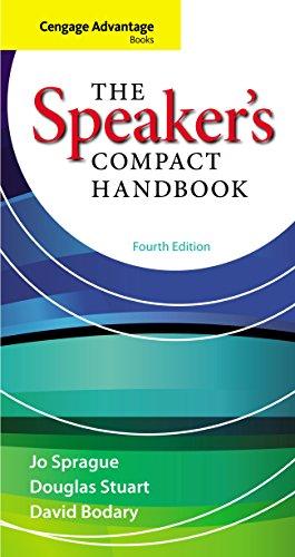 Download Sprague/Stuart/Bodary's Cengage Advantage Books: The Speaker's Compact Handbook, 4th Edition plus 4-months instant access to MindTapTM Speech. Pdf