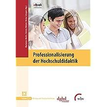 Professionalisierung der Hochschuldidaktik (Blickpunkt Hochschuldidaktik 127) (German Edition)