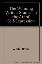 The Winning Writer: Studies in the Art of Self-Expression