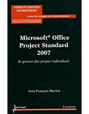 Microsoft Office Project Standard 2007: Gestion Projets Individue