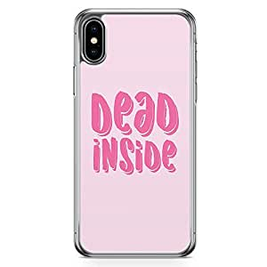Loud Universe Phone Case Fits iPhone XS Max Transparent Edge Case Dead Inside Phone Case Motivational Teen iPhone XS Max Cover