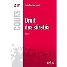 Droit des suretés (Cours) (French Edition)