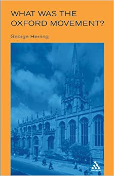 What Was the Oxford Movement? (Outstanding Christian Thinkers)