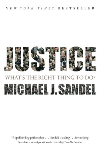 Book cover from Justice: Whats the Right Thing to Do? by Michael J. Sandel