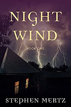 Night Wind (Night Wind Book 1) by [Mertz, Stephen]