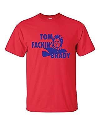 Raw T-Shirt's Tom Fackin Brady - Funny Parody Shirt Premium Men's T-Shirt