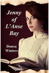 Jenny of L'Anse Bay Paperback