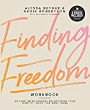 Finding Freedom: An 8 Week Journey Recapturing Your
