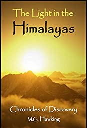 The Light in the Himalayas, Chronicles of Discovery