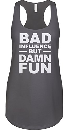 Blittzen Womens Tank Bad Influence But Damn Fun, M, -