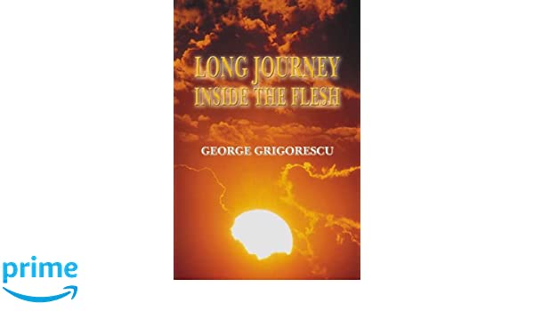 Long Journey Inside the Flesh: George Grigorescu