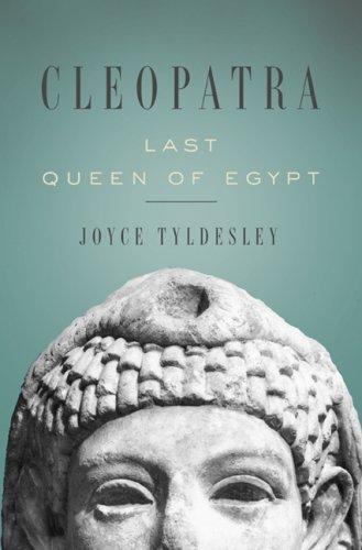Cleopatra: Last Queen of Egypt pdf epub
