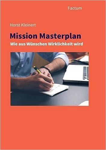 Scribd ilmainen ebook-lataus Mission Masterplan (German Edition) 3981642945 Suomeksi PDF MOBI