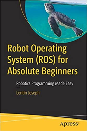 Robot Operating System Ros For Absolute Beginners Robotics