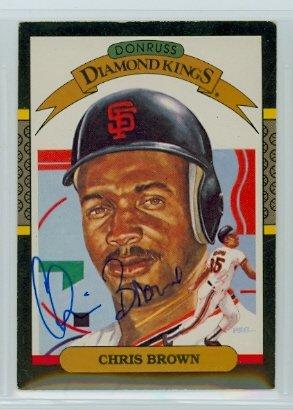 Chris Brown AUTOGRAPH d.06 1987 Donruss San Francisco Giants Diamond King