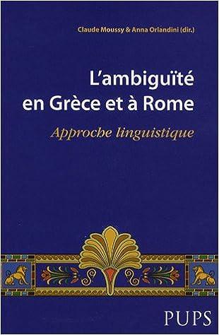 En ligne L'ambiguïté en Grèce et à Rome : Approche linguistique pdf, epub