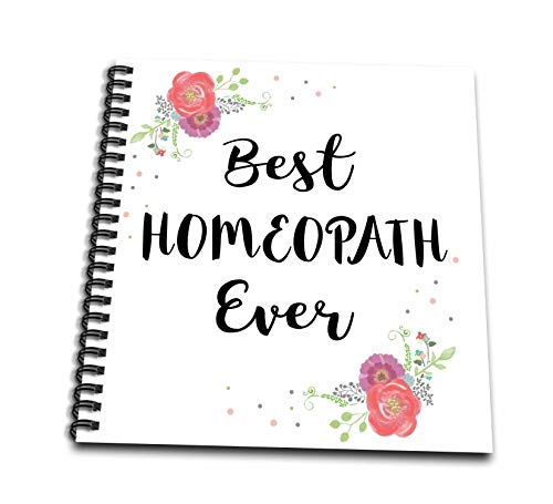 3dRose InspirationzStore - Love Series - Floral Best Homeopath Ever pink flowers Homeopathy practitioner - Memory Book 12 x 12 inch (db_315962_2)