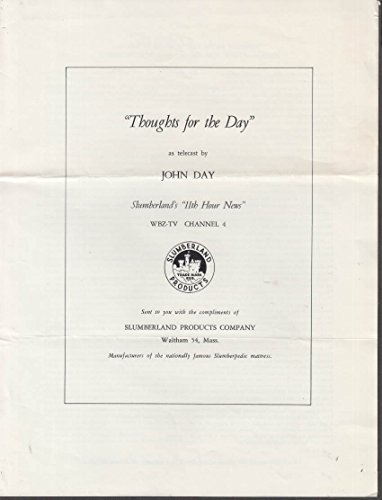 Slumberland Mattresses John Day Thoughts For The Day Speech Wbz Tv Boston 1950S