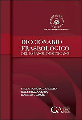 Diccionario Fraseológico Del Español Dominicano Bruno