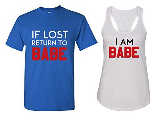 (If Lost Return to Babe & I Am Babe Couple T Shirts - His and Hers Racerback Tank)
