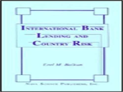 International Bank Lending and Country Risk: 9781560721710: Banking