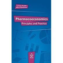 Pharmacoeconomics: Principles and Practice