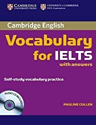 Cambridge Vocabulary for IELTS with Answers and Audio CD (Cambridge Exams Publishing) by Cullen, Pauline 1st (first) Edition (2008)