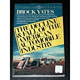 The Decline and Fall of the American Automobile Industry, Brock Yates, 0394722523