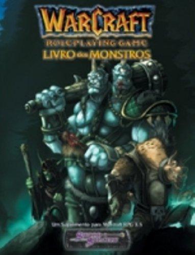 Warcraft. Livro Dos Monstros