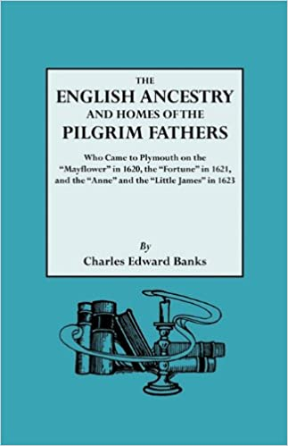 The English Ancestry And Homes Of The Pilgrim Fathers Who Came To Custom Pilgrim Shoe Sewing Machine Company