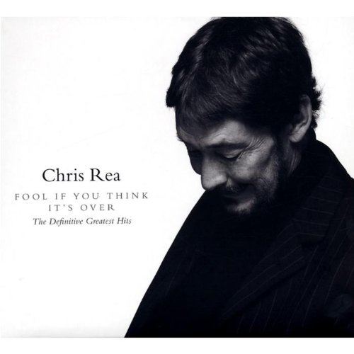 Chris Rea - Fool (If You Think It
