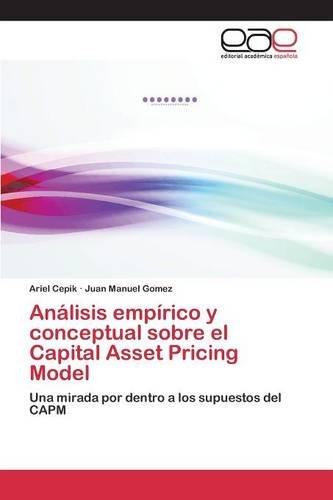 Download Análisis empírico y conceptual sobre el Capital Asset Pricing Model (Spanish Edition) pdf