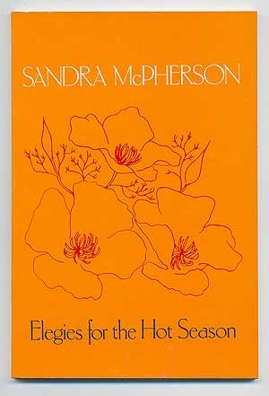 Elegies for the Hot Season (American Poetry Series)