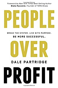 People Over Profit: Break the System, Live with Purpose, Be More Successful by Thomas Nelson Publishing