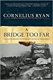 A Bridge Too Far Publisher: Simon & Schuster