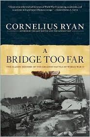 A Bridge Too Far Publisher: Simon & Schuster