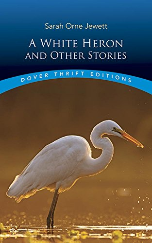 mini store gradesaver a white heron and other stories dover thrift editions