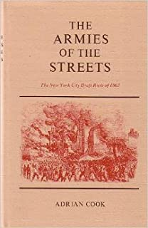 Amazon the new york city draft riots their significance for the armies of the streets the new york city draft riots of 1863 fandeluxe Images