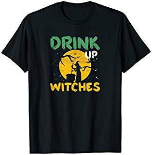 Women's Drink Up Witches Halloween Costume T-shirt | Size S - 5XL