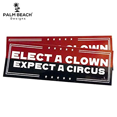 2 Pack! - Elect A Clown Expect A Circus Bumper Stickers - Anti Trump Vinyl Political Bumper Sticker: Arts, Crafts & Sewing