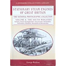 Stationary Steam Engines of Great Britain: v. 6: The National Photographic Collection