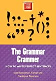 Grammar Crammer: How to Write Perfect Sentences (Study Smart Series)
