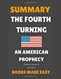 Summary of The Fourth Turning: An American Prophecy by William Strauss and Neil Howe