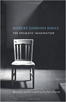 {* TOP *} The Dramatic Imagination: Reflections And Speculations On The Art Of The Theatre, Reissue (Theatre Arts Book). asking empresas Daniel Facultad Parte nuevo
