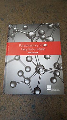 Fundamentals of US Regulatory Affairs Ninth edition