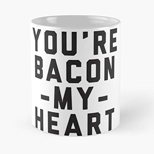 Tee Heart Thermal - Youre Bacon My Heart Tees Tank Tanks - Best Gift Coffee Mugs 11 Oz Father Day