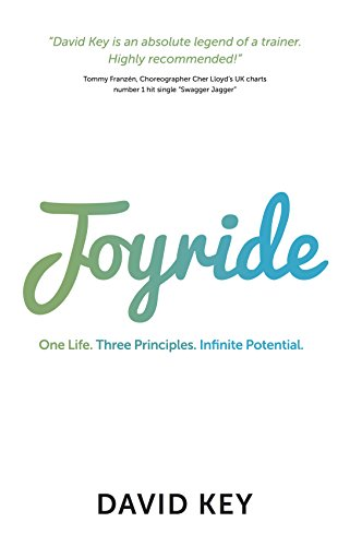 Joyride: One Life. Three Principles. Infinite Potential.