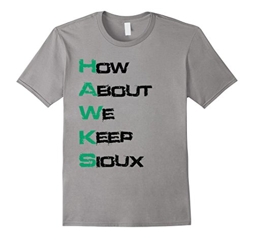 Men's Premium North Dakota How About We Keep Sioux Hawks T-Shirt Large Slate