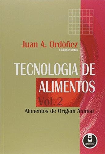 Tecnologia de Alimentos. Alimentos de Origem Animal - Volume 2