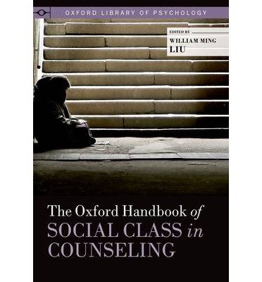 [(The Oxford Handbook of Social Class in Counseling)] [Author: William Ming Liu] published on (March, 2013) PDF